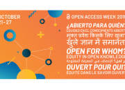 OA Week 2019 poster advertising the theme, Open for whom?